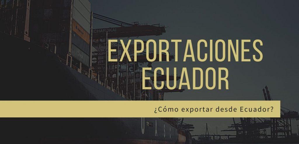 como-exportar-desde-ecuador